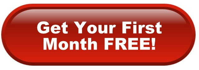 Get Your First Month FREE